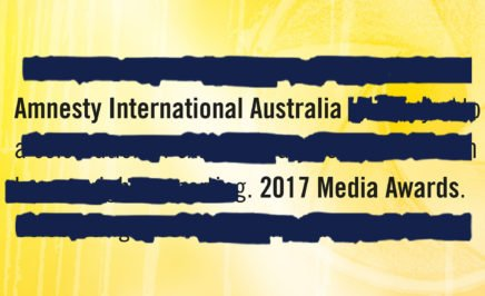 Heavily redacted black text on a yellow background. The visible text reads 'Amnesty International 2017 Media Awards
