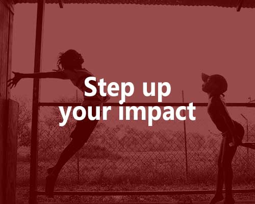 Step up your impact.
