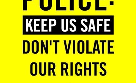 A graphic that reads 'Police: Keep us safe. Don't violate our rights'.
